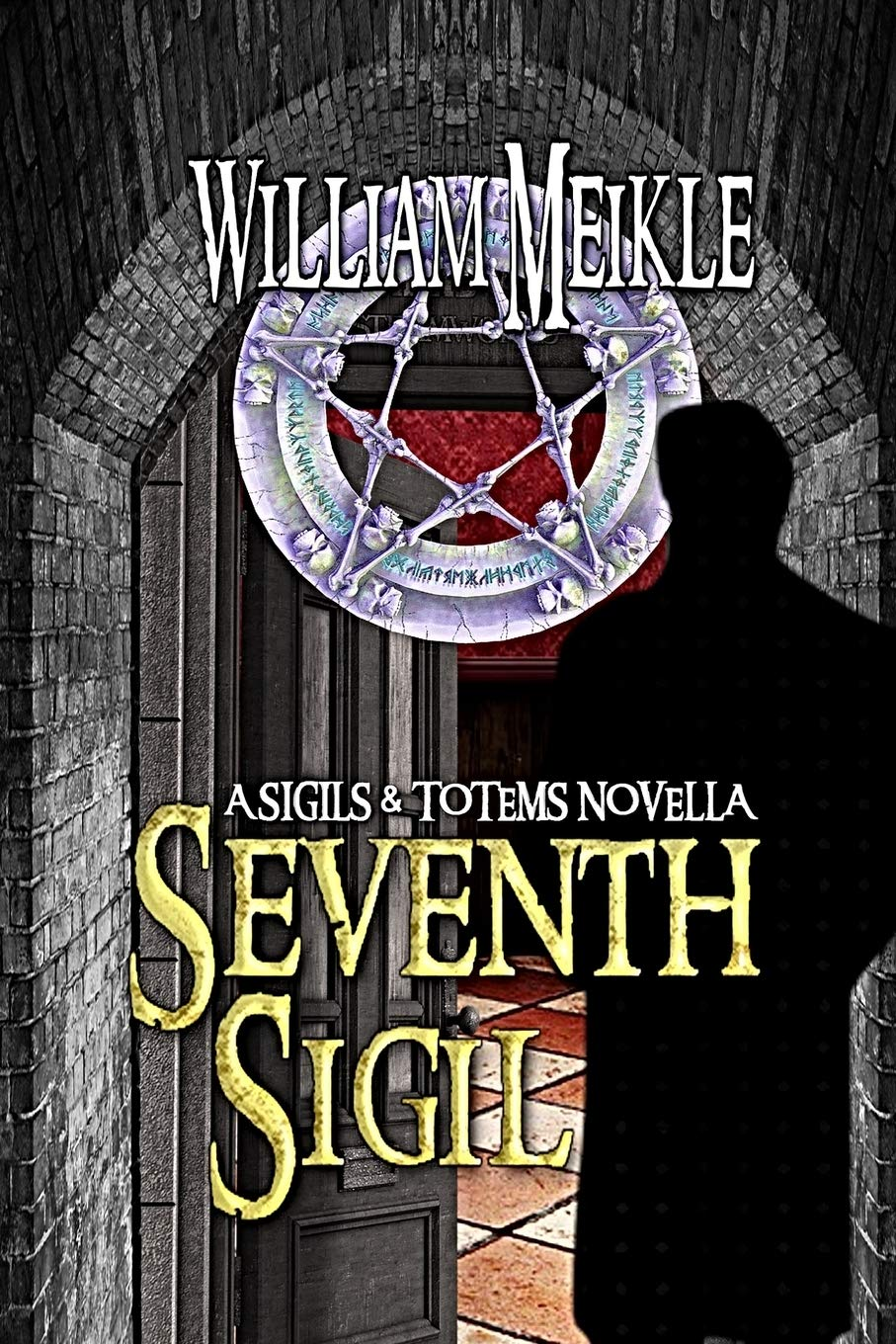 Seventh Sigil: A Sigils and Totems novella