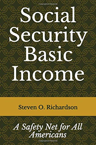 Social Security Basic Income: A Safety Net for All Americans