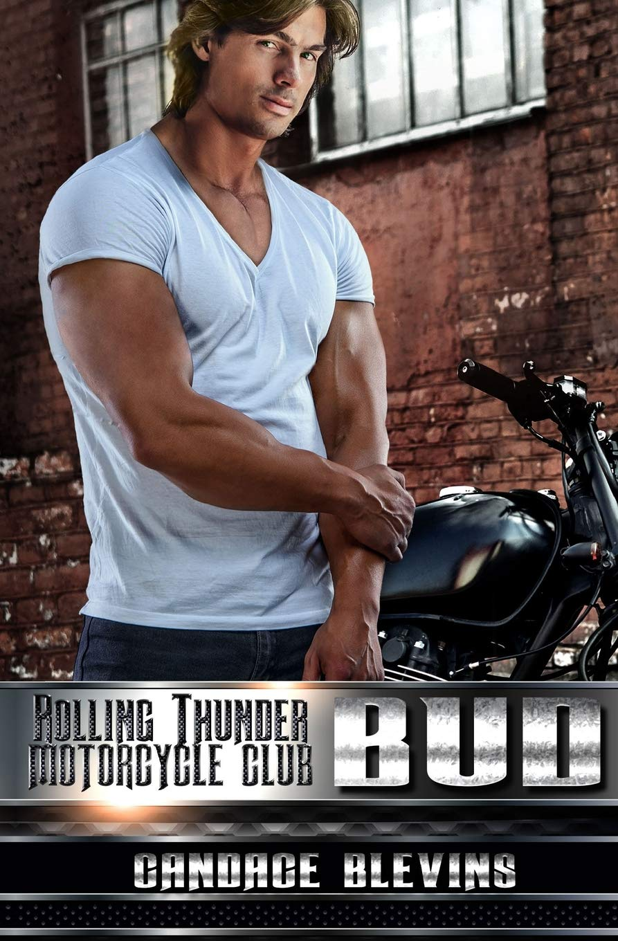 Bud (Rolling Thunder Motorcycle Club) (Volume 10)
