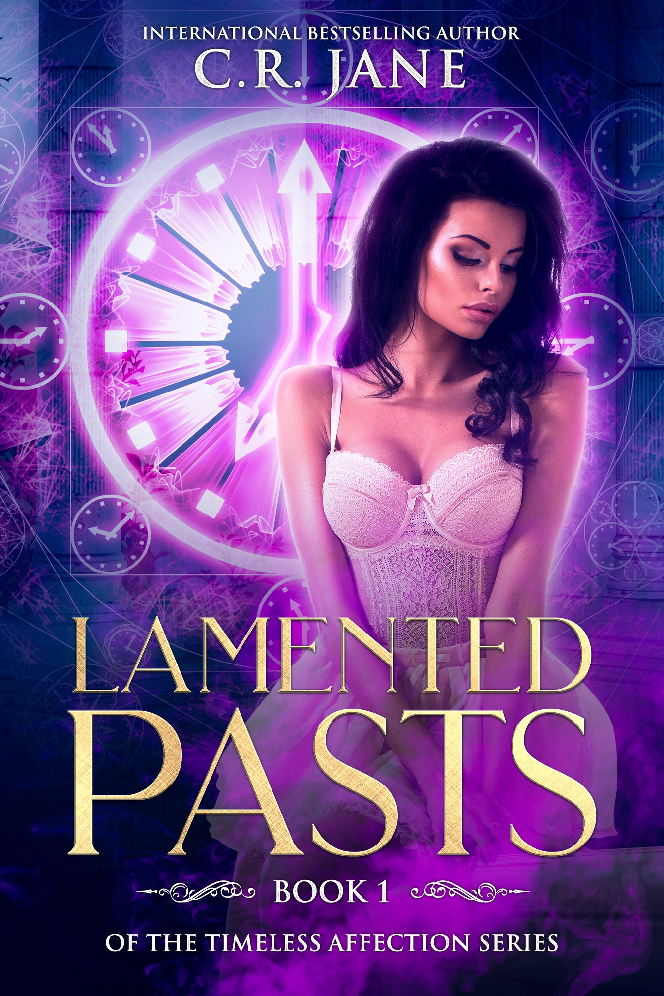 Lamented Pasts (Timeless Affection #1)