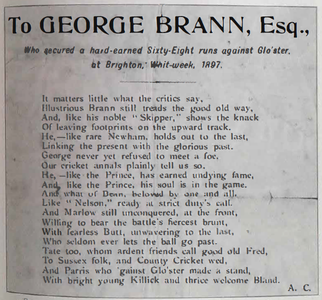 To George Brann, Esq., Who Secured a Hard-earned Sixty-eight Runs Against Glo'ster, at Brighton, Whit-week, 1897