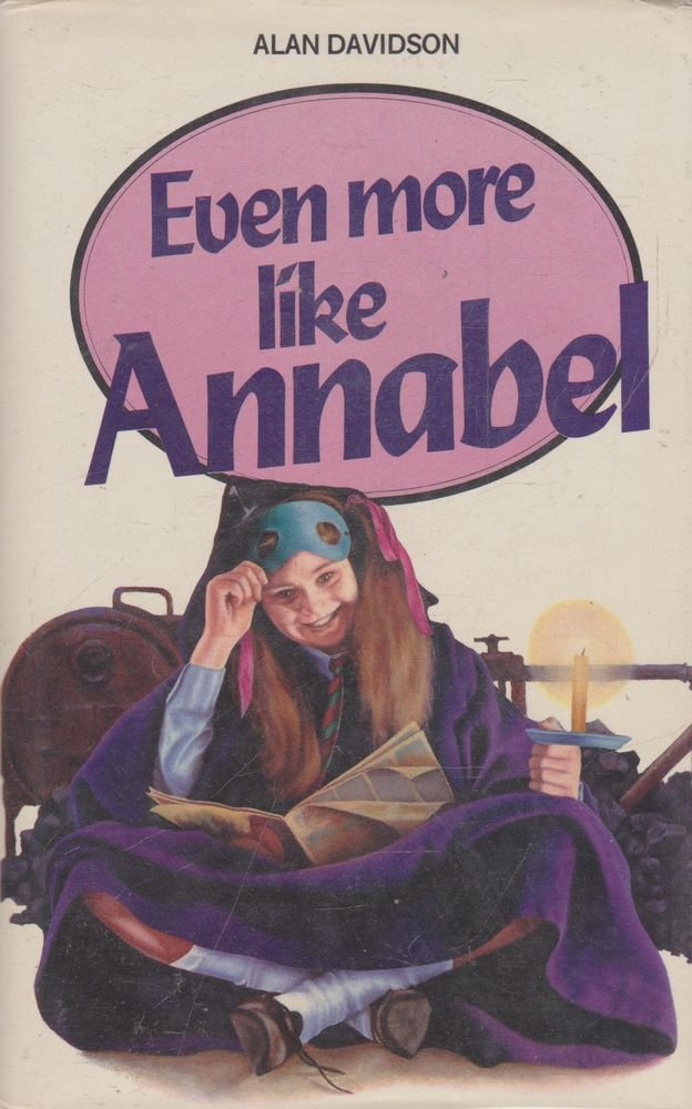 Even More Like Annabel