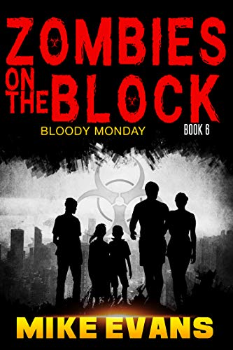 Zombies on The Block: Bloody Monday