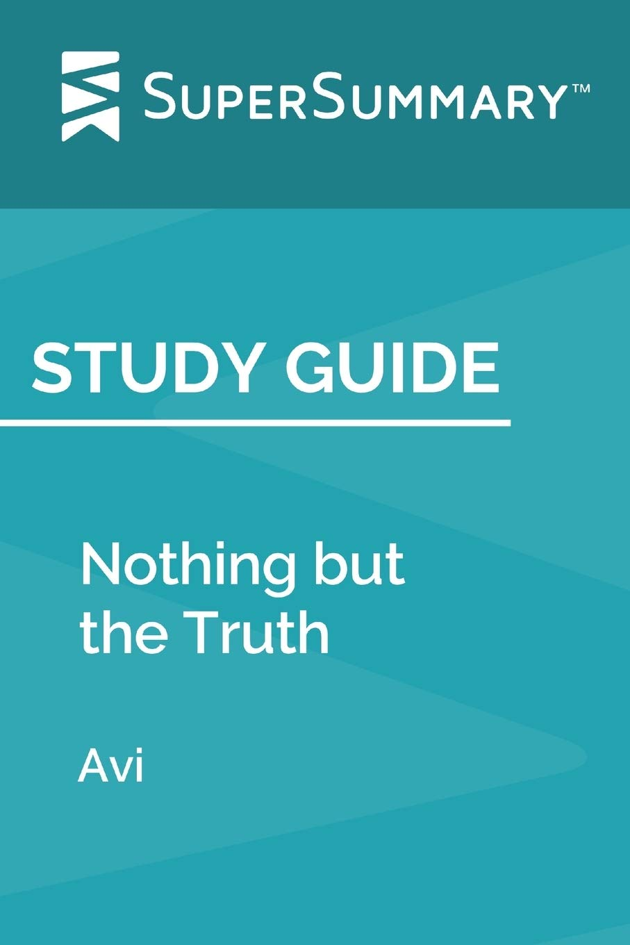 Study Guide: Nothing but the Truth by Avi