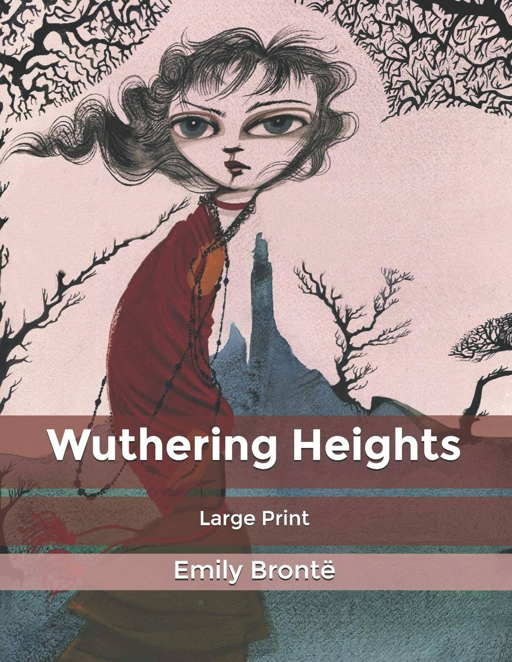 Wuthering Heights: Large Print