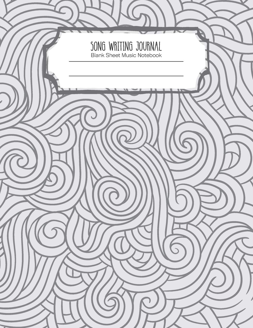 Song Writing Journal: Lined/Ruled Paper And Staff | Manuscript Paper For Notes - Lyrics And Music. For Musicians-Music Lovers-Students- Songwriting. Book Notebook Journal 100 Pages 8.5x11in
