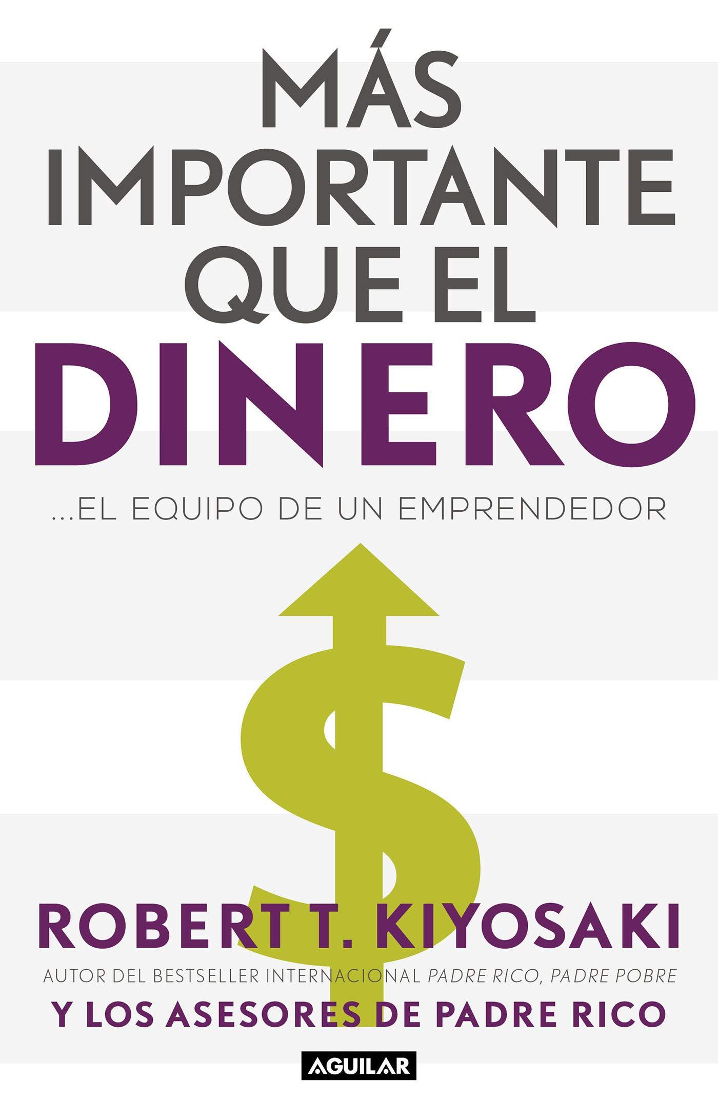 Más importante que el dinero: ...El equipo de un emprendedor