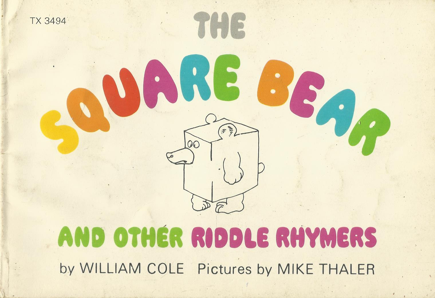 The Square Bear and Other Riddle Rhymers