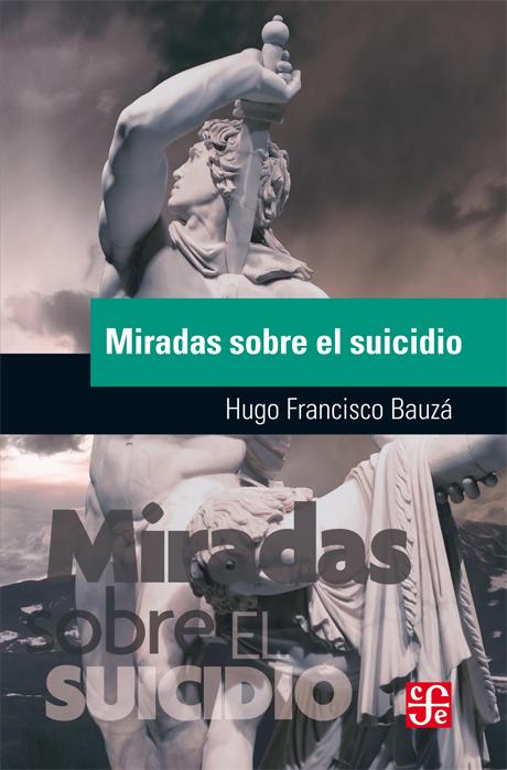 Miradas sobre el suicidio