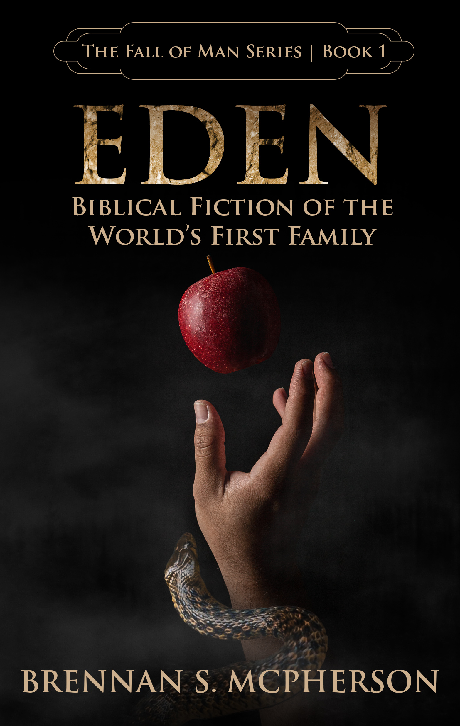 Eden: Biblical Fiction of the World's First Family