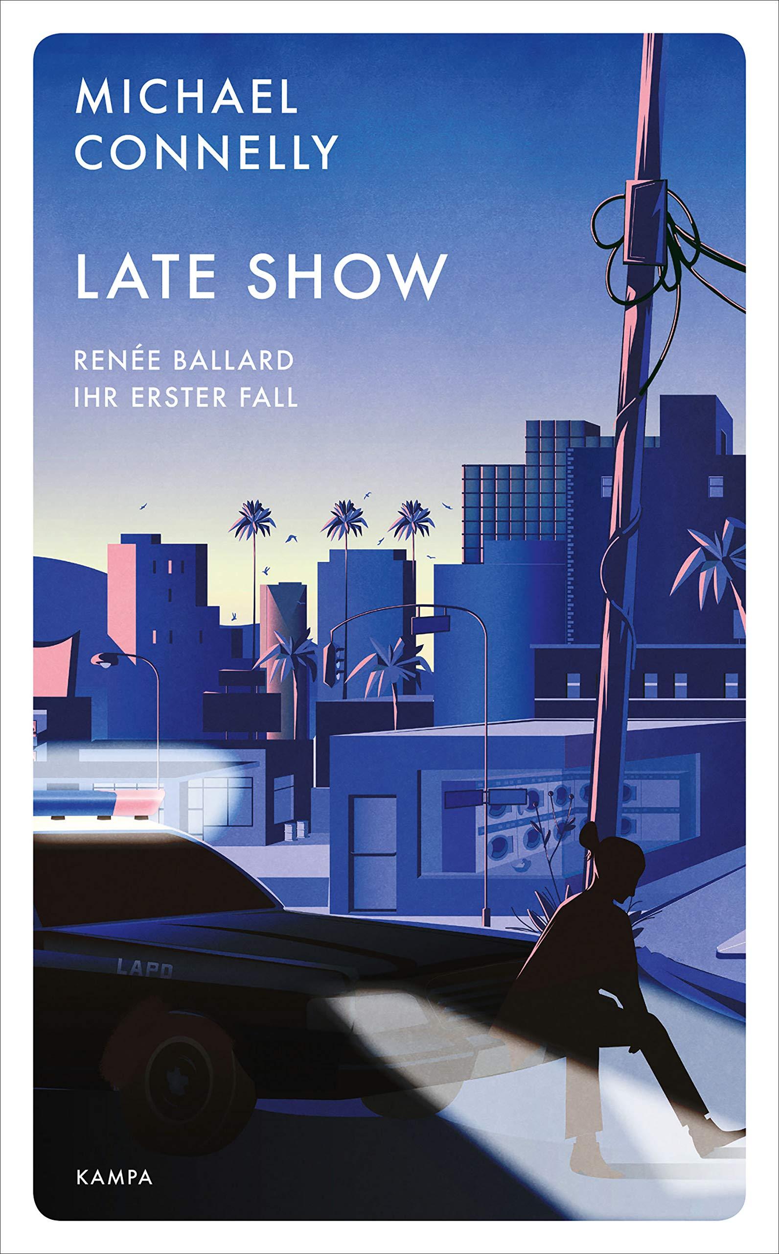 Late Show: Renée Ballard – Ihr erster Fall