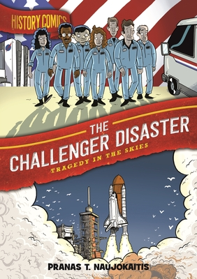 The Challenger Disaster: Tragedy in the Skies