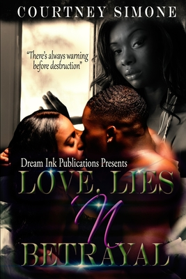 """Love Lies N Betrayal: """"There's always warning before destruction"""""""