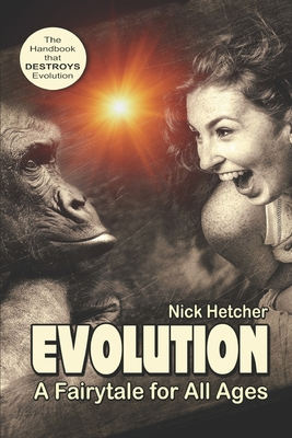 Evolution: A Fairytale for All Ages: Charlie Was Wrong