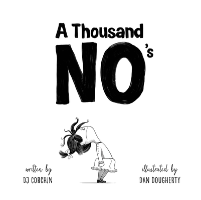 A Thousand No's: A growth mindset story of grit, resilience, and creativity
