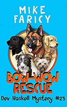 Bow-Wow Rescue (Dev Haskell - Private Investigator Book 23)