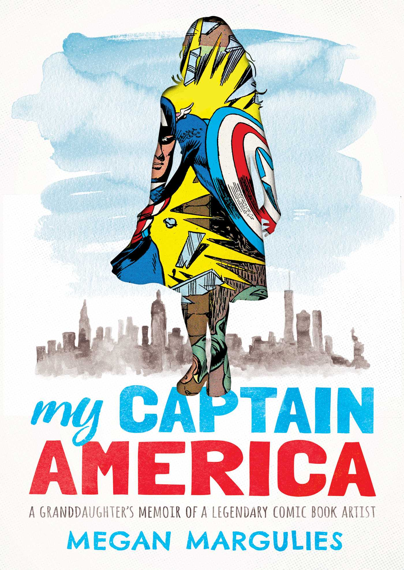 My Captain America: A Memoir
