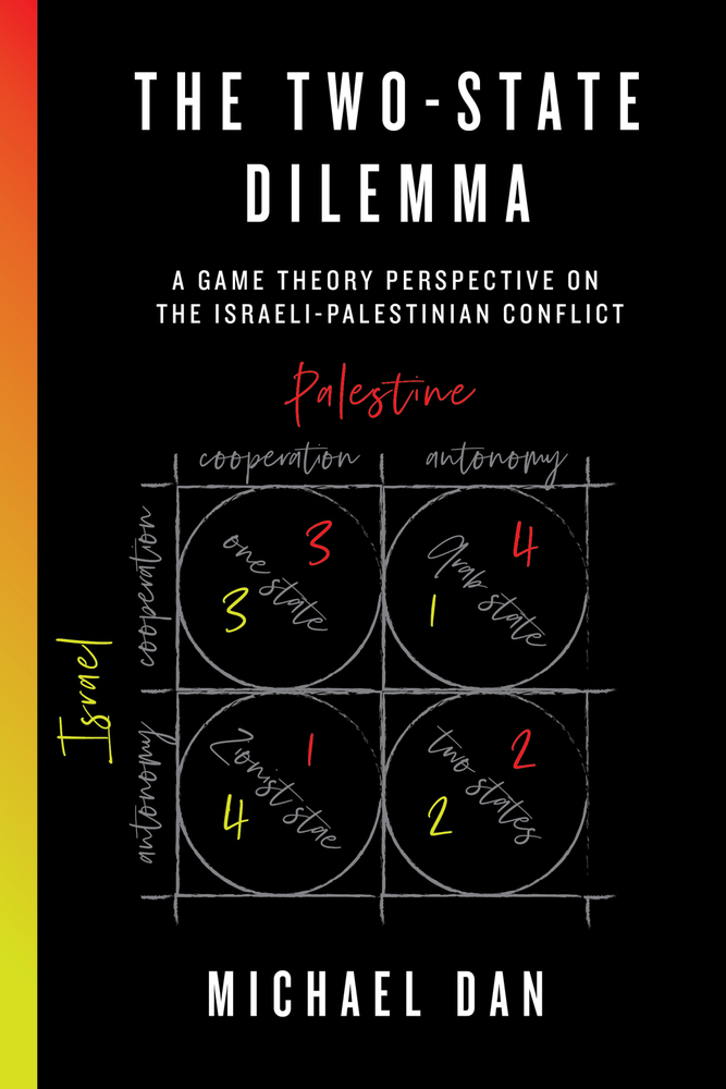 The Two-State Dilemma: A Game Theory Perspective on the Israeli-Palestinian Conflict