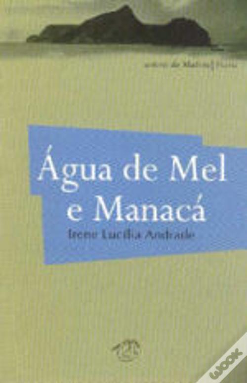 Água de Mel e Manacá