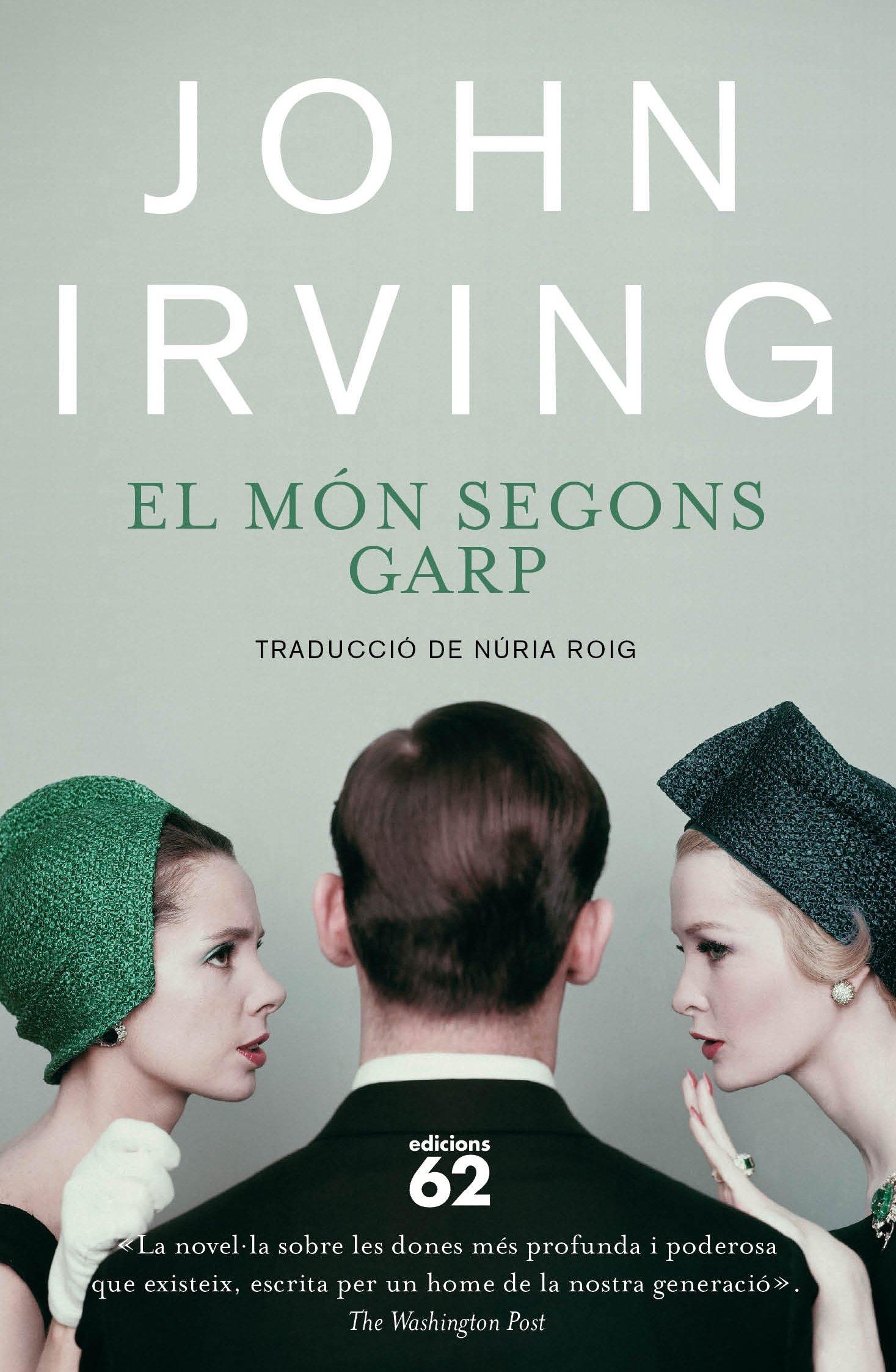 El món segons Garp (Clàssica Book 81) (Catalan Edition)
