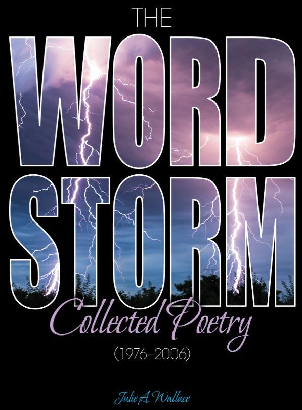 The WordStorm: Collected Poetry (1976-2006)