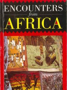 Encounters from Africa - An anthology of short stories