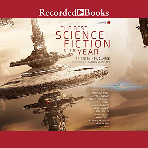 The Best Science Fiction of the Year: Volume Two (Best Science Fiction of the Year, #2)