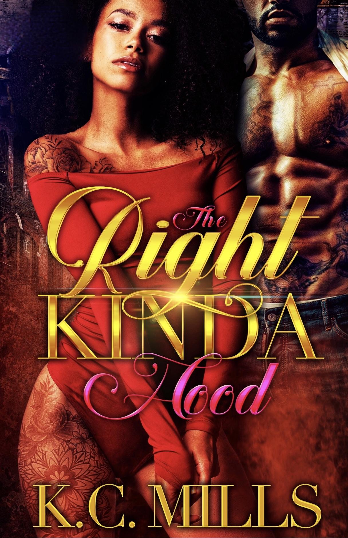 The Right Kinda Hood (book 1 & 2)