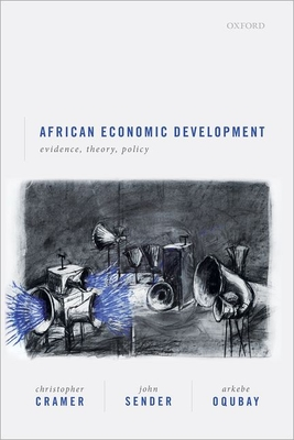 African Economic Development: Evidence, Theory, and Policy