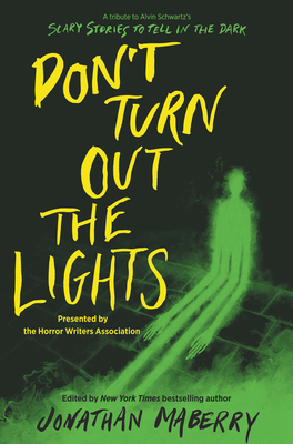 Don't Turn Out the Lights: A Tribute to Alvin Schwartz's Scary Stories to Tell in the Dark