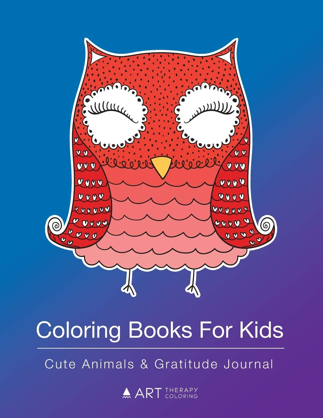 Coloring Books For Kids: Cute Animals & Gratitude Journal: Colouring Pages & Gratitude Journal In One, Detailed Cute Animal Designs For Boys, Girls, Ages 4-8, 9-12; Personal Growth & Mindfulness