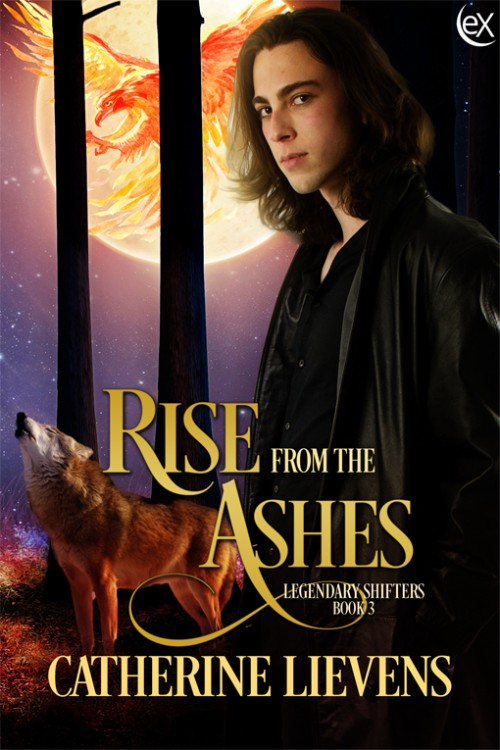 Rise from the Ashes (Legendary Shifters #3)