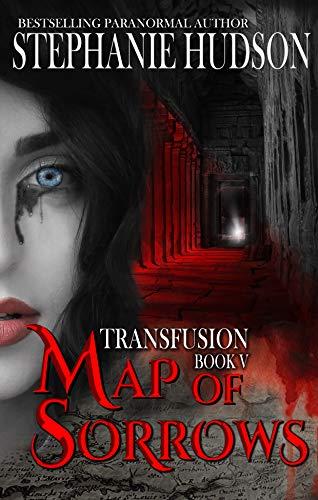 Map of Sorrows (Transfusion Saga #5)