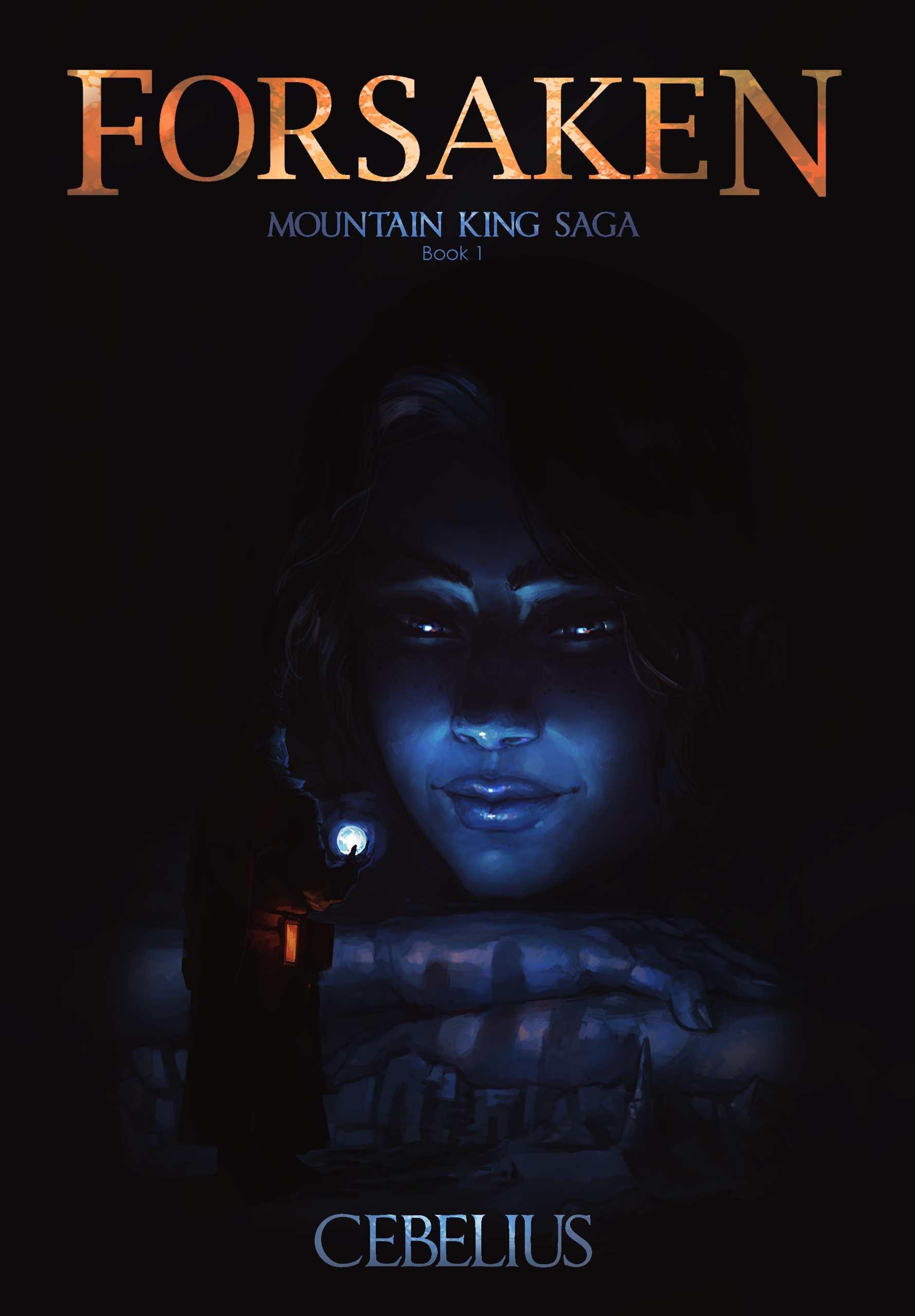 Forsaken: A Monster Girl Harem Fantasy (Mountain King Saga #1)