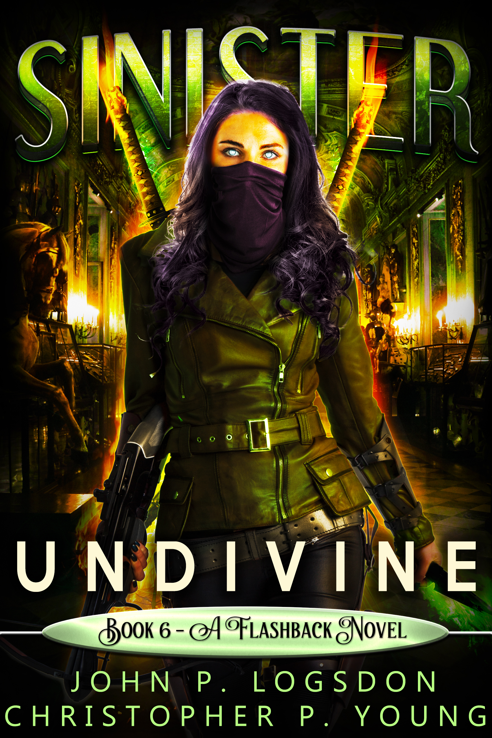 Sinister: Undivine (A Flashback Novel)
