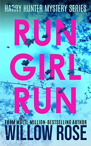 Run Girl Run (Harry Hunter Mystery, #2)