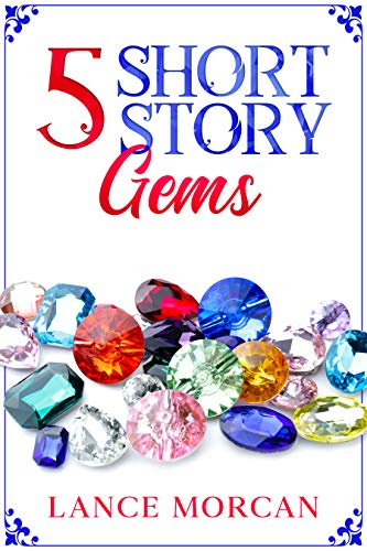 5 Short Story Gems: Once Were Brothers / Mr. 100% / A Gladiator's Love / The Last Tasmanian Tiger / Brooklyn Bankster
