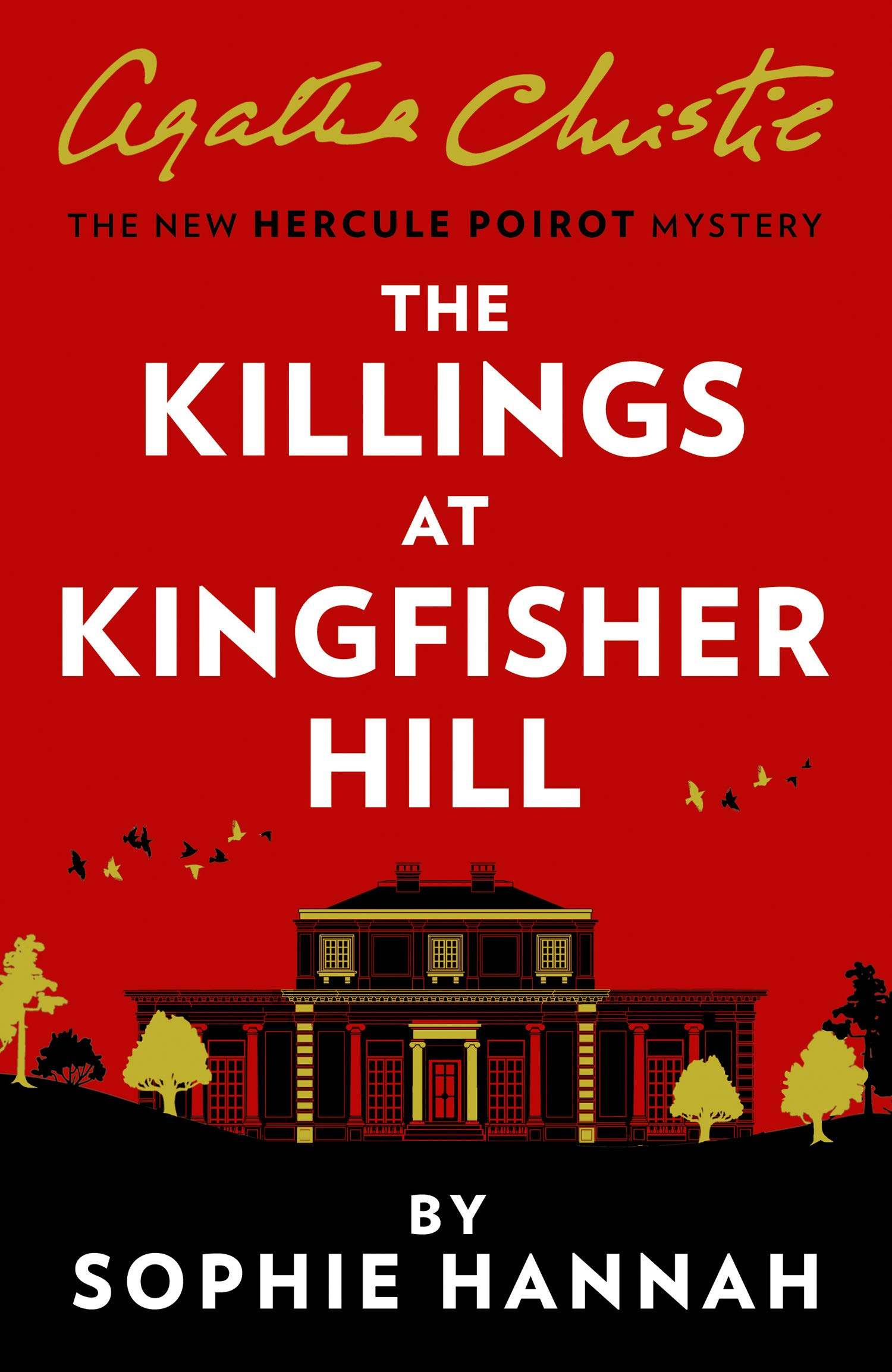 The Killings at Kingfisher Hill (New Hercule Poirot Mysteries, #4)