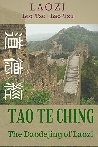 TAO TE CHING: The Daodejing of Laozi