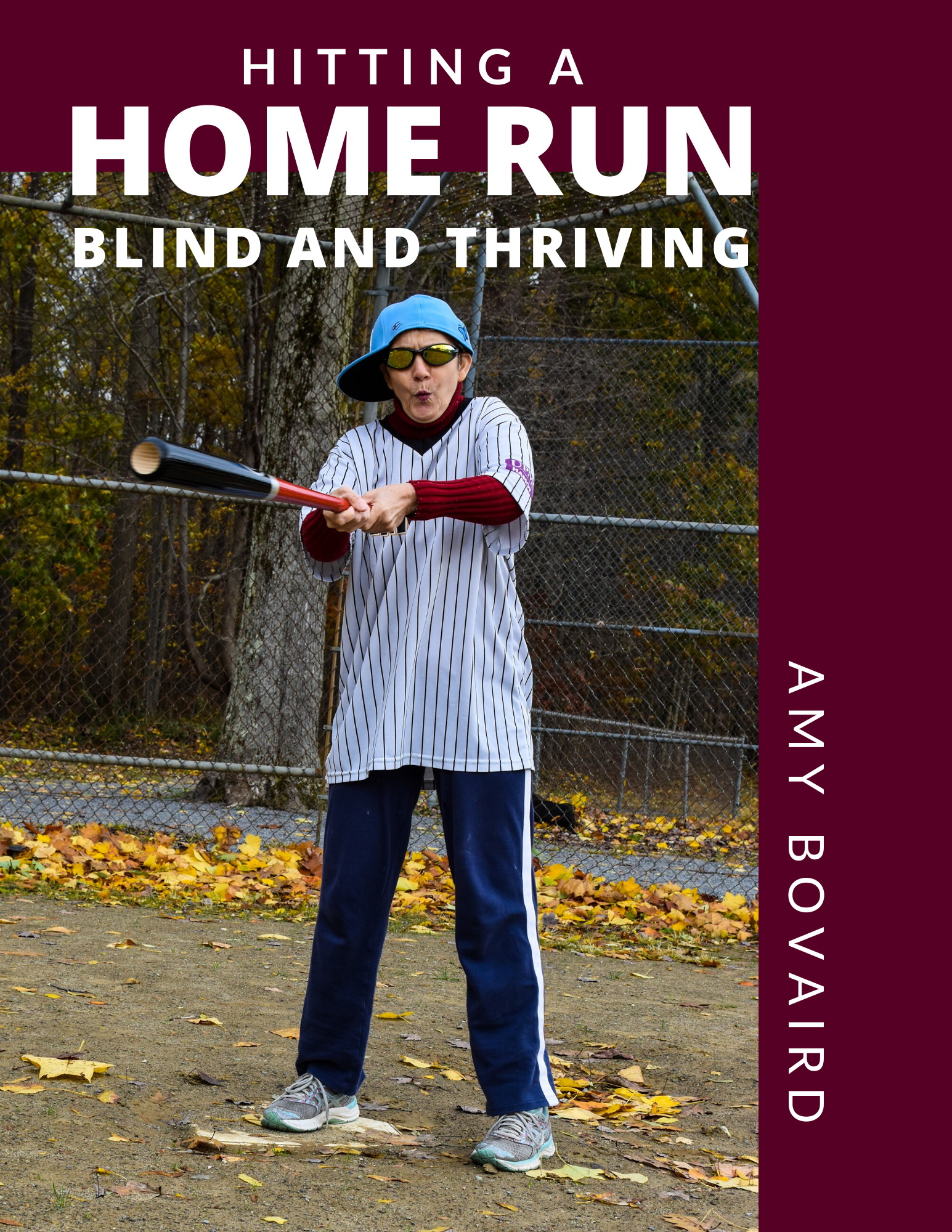 Hitting A Home Run: Blind and Thriving