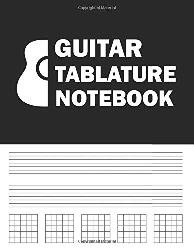 Guitar Tablature Notebook: A Blank Music Journal For Composing Music