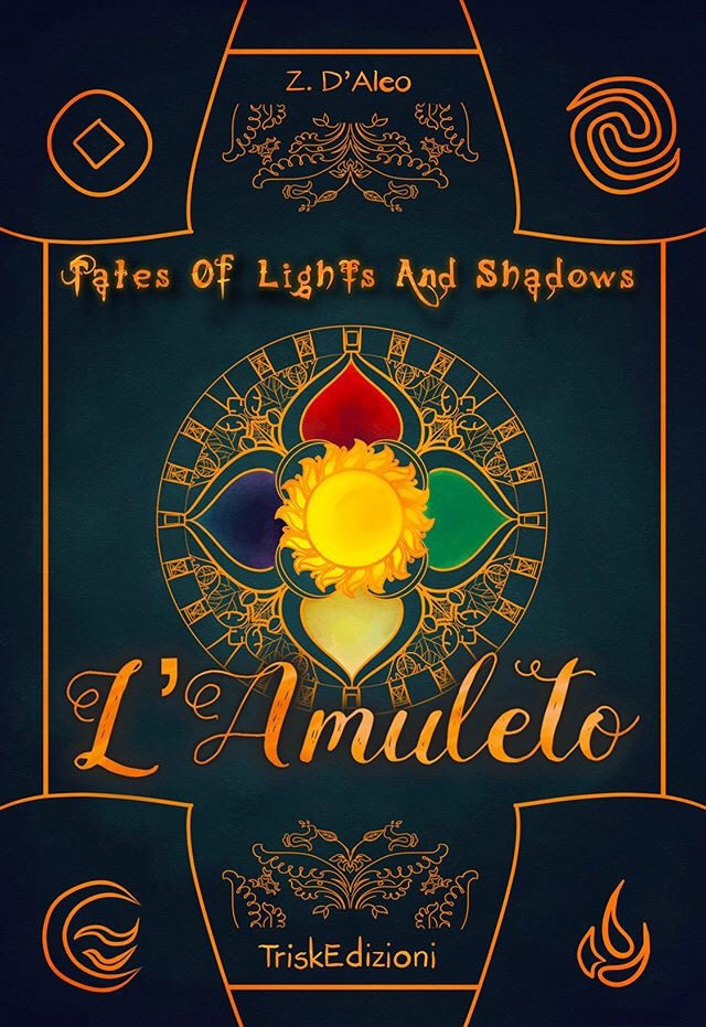 L'amuleto (Tales of Lights and Shadows, #1)