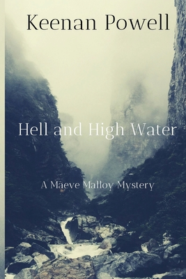 Hell and High Water (A Maeve Malloy Mystery #3)