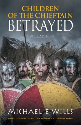Betrayed (Children of the Chieftain #1)
