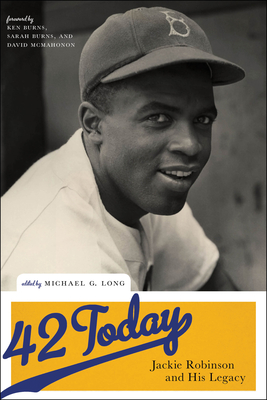 42 Today: Jackie Robinson and His Legacy