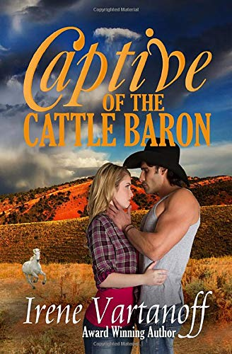 Captive of the Cattle Baron (Selkirk Family Ranch) (Volume 1)