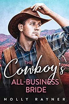 The Cowboy's All-Business Bride (Billionaire Cowboys #5)