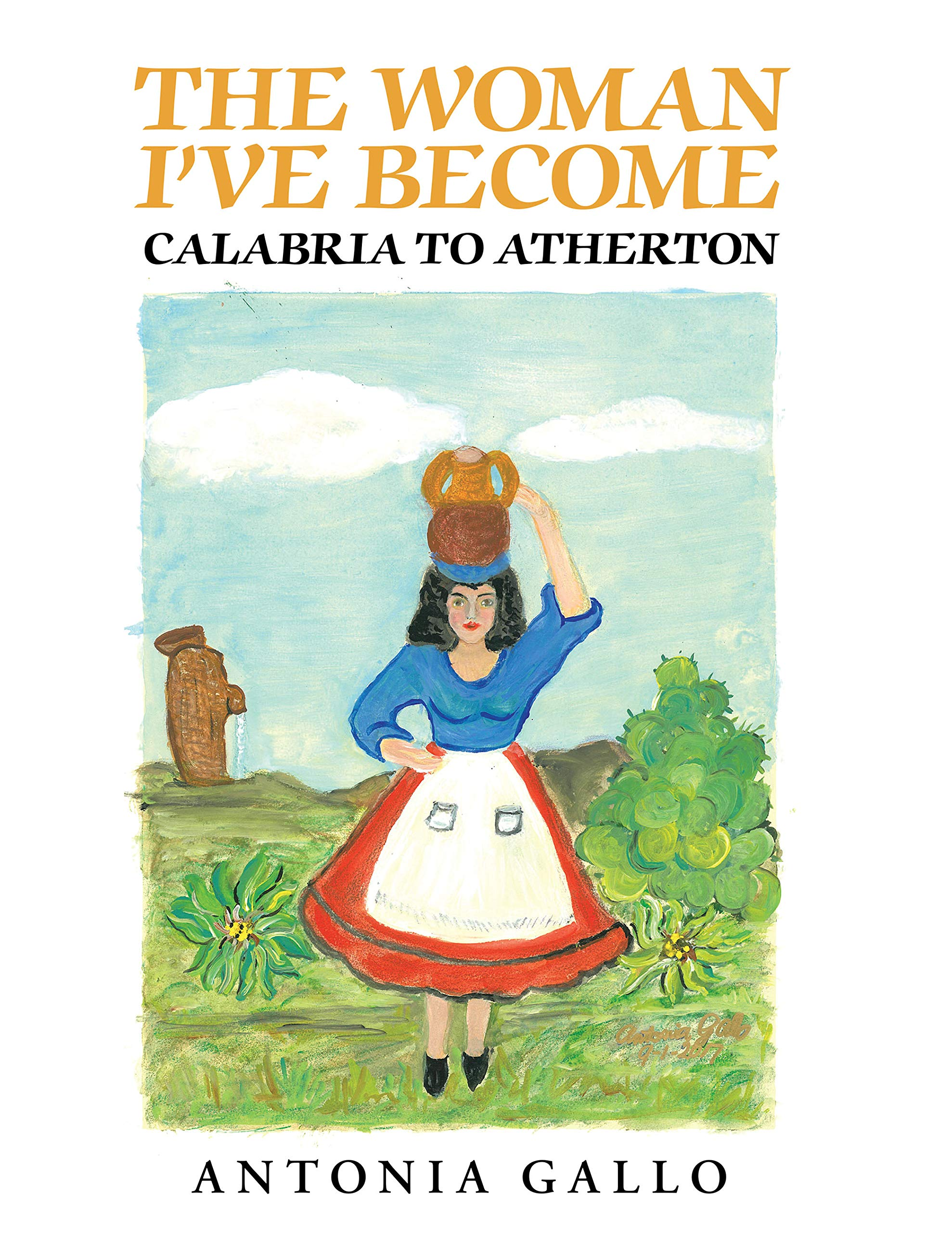The Woman I've Become Calabria to Atherton