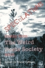 Speculations Poetry from The Weird Poets Society