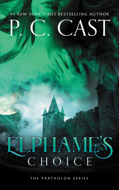 Elphame's Choice (Partholon) (Partholon Series, #4)